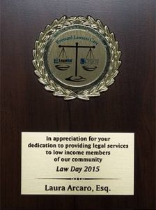 Dedication to Providing Legal Services to Low Income Members of [the] Community